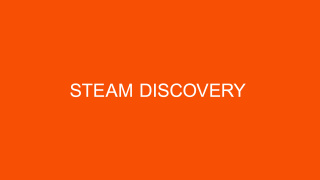 Steam Discovery