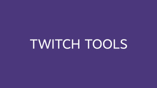 Twitch Tools