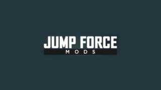 Jump Force Mods